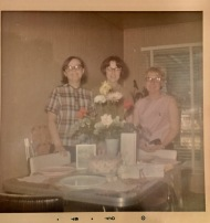 Mary, Karen and I