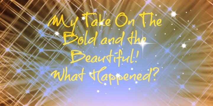Young and the Restless, Bold and the Beautiful WhatHappened?
